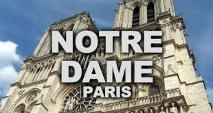 Notre-Dame Cathedral of Paris, Finest Example of French Gothic Architecture - Yo...